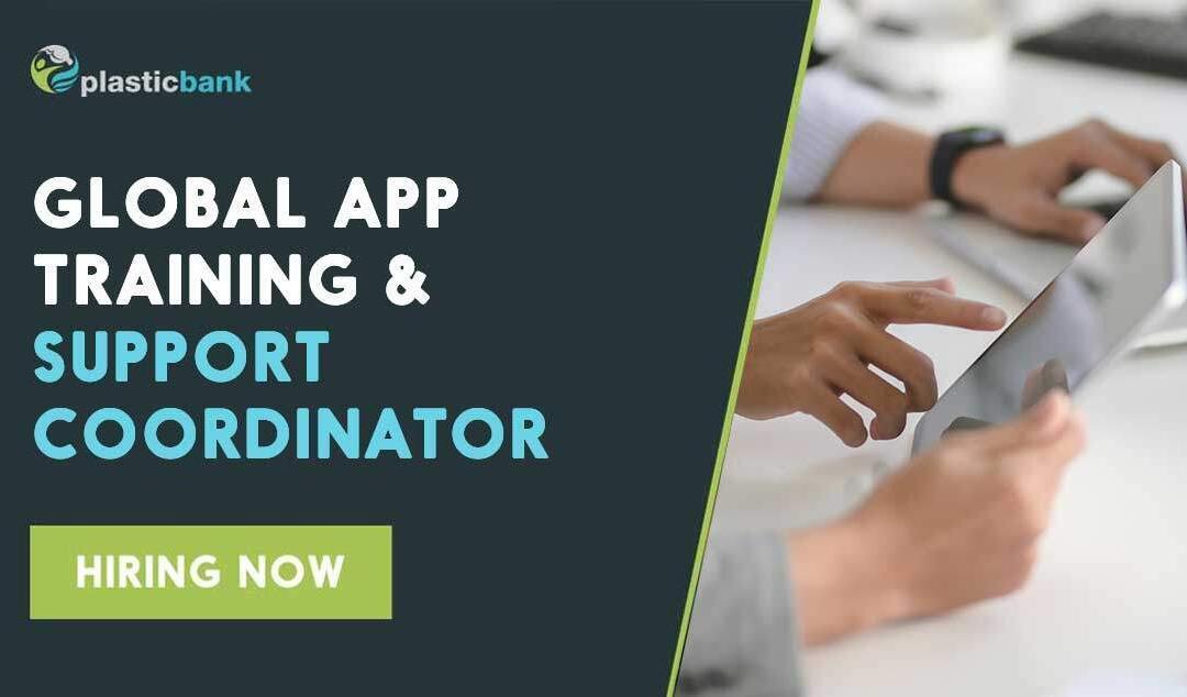 Global App Training & Support Coordinator